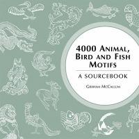 4000 Animal, Bird and Fish Motifs