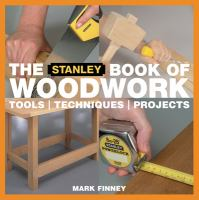 The Stanley Book of Woodwork