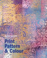 Print, Pattern and Colour for Paper and Fabric