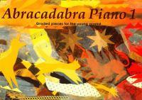 Abracadabra Piano, Book 1