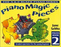 Piano Magic Pieces Book 2