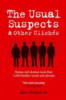 The Usual Suspects And Other Cliches