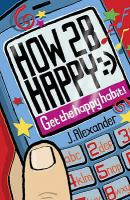 How 2 B Happy :-)