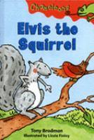 Elvis the Squirrel