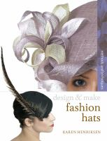 Design and Make Fashion Hats