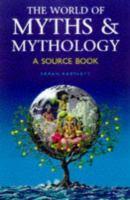 The World of Myths & Mythology
