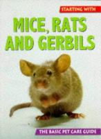 Starting With Mice, Rats, and Gerbils
