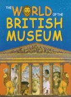 The World of the British Museum