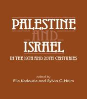 Palestine and Israel in the 19th and 20th Centuries