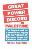 Great Power Discord in Palestine