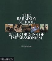 The Barbizon School & the Origins of Impressionism