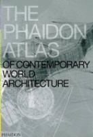 The Phaidon Atlas of Contemporary World Architecture
