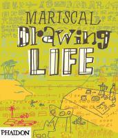 Mariscal Drawing Life