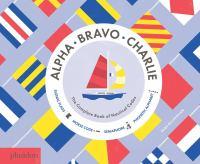Alpha, Bravo, Charlie