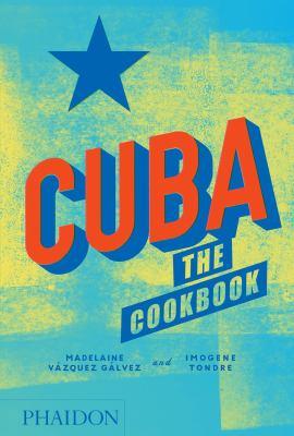Cuba: The Cookbook book jacket