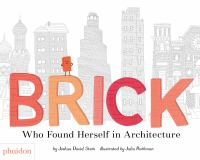 Brick : who found herself in architecture