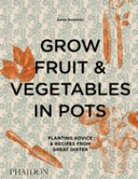 Grow Fruit & Vegetables in Pots