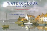 Watercolour Work-out