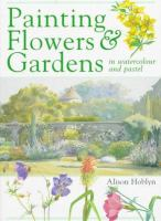 Painting Flowers & Gardens
