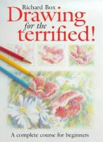 Drawing for the Terrified!