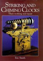 Striking and Chiming Clocks