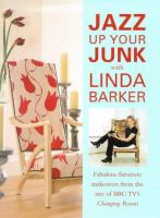 Jazz up your Junk With Linda Barker