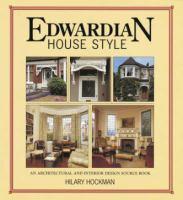 Edwardian House Style