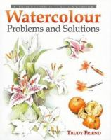 Watercolour Problems and Solutions
