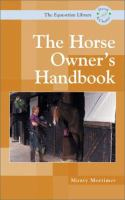 The Horse Owner's Handbook