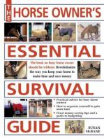 The Horse Owner's Essential Survival Guide