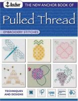 The New Anchor Book of Pulled Thread Embroidery Stitches