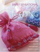 Simply Sensatinal Glass Beading