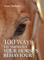 100 Ways to Improve your Horse's Behaviour