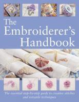 The Embroiderer's Handbook