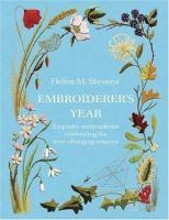 Helen M. Stevens' Embroiderer's Year