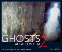 Ghosts Caught on Film