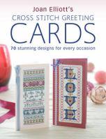 Joan Elliott's Cross Stitch Greeting Cards
