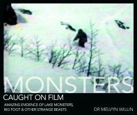 Monsters Caught on Film