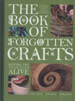 The Book of Forgotten Crafts