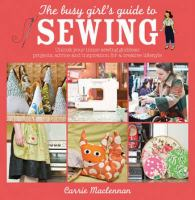 The Busy Girl's Guide to Sewing