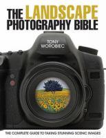 The Landscape Photography Bible