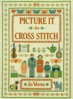 Picture It In Cross Stitch
