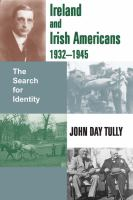 Ireland and Irish Americans, 1932-1945