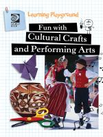 Fun With Cultural Crafts and Performing Arts