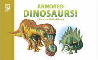 Armored Dinosaurs!