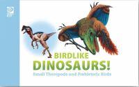 Birdlike Dinosaurs!