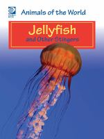 Jellyfish and Other Stingers