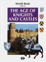World Book Looks at the Age of Knights and Castles