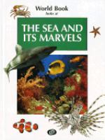 World Book Looks at the Sea and Its Marvel