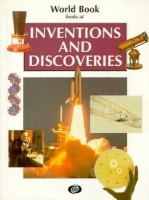 World Book Looks at Inventions and Discoveries